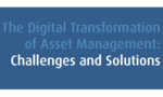 The Digital Transformation of Asset Management: Challenges and Solutions