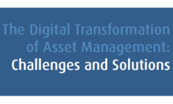 The Digital Transformation of Asset Management: Challenges and Solutions | Integrated Publishing Solutions Ltd. (integrate) | Celent