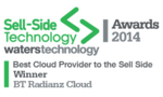 WINNERS: Best Cloud Provider to the Sell Side — BT Radianz Services: Sell-Side Technology Awards 2014