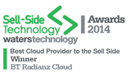 WINNERS: Best Cloud Provider to the Sell Side — BT Radianz Services: Sell-Side Technology Awards 2014 | BT Financial Technology Services | Celent