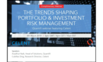 Trends Shaping Portfolio and Investment Risk Management