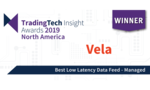 Vela wins award for Best Managed Low Latency Data Feed