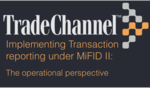 Implementing transaction reporting under MiFIDII