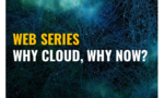 Celent Cloud Series: Why Cloud, Why Now?