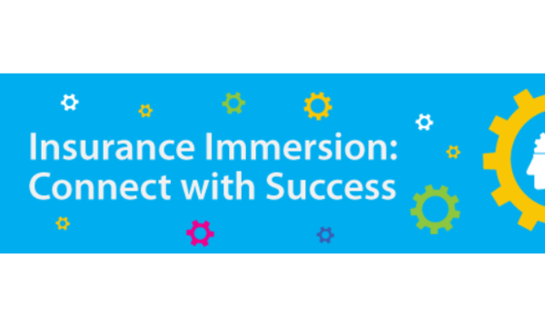 Insurance Immersion: Connect with Success | LOMA | Celent