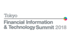 Tokyo Financial Information & Technology Summit