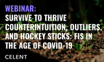 Celent Webinar: Survive to Thrive - Counterintuition, Outliers, and Hockey Sticks: FIs in the Age of Covid-19