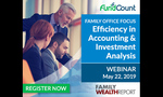 WEBINAR - Family Office: Efficiency in Accounting & Investment Analysis