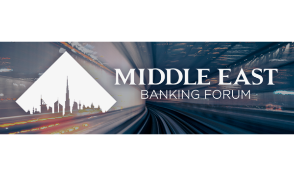 Middle East Banking Forum | Fintech Weekly | Celent