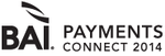 BAI Payments Connect 2014