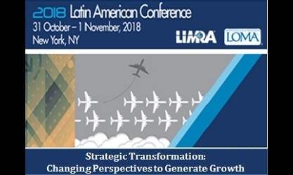 2018 LIMRA LOMA Latin American Conference | LIMRA | Celent