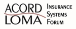 2012 ACORD LOMA Insurance Systems Forum