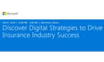 Discover Digital Strategies to Drive Insurance Industry Success