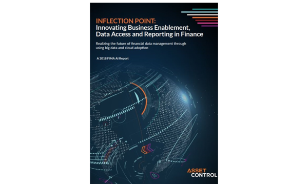 INFLECTION POINT: Innovating Business Enablement, Data Access and Reporting in Finance | Asset Control | Celent