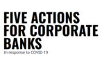 Five Actions for Corporate Banks in Response to COVID-19