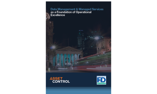 Data Management & Managed Services as a Foundation of Operational Excellence | Asset Control | Celent