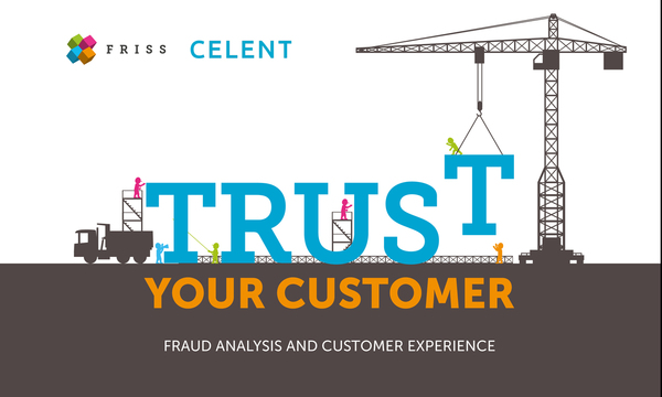Trust Your Customer | FRISS | Celent